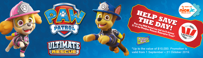 Buy any PAW Patrol toy and we'll donate $1 to the Westpac Rescue Helicopter Trust*