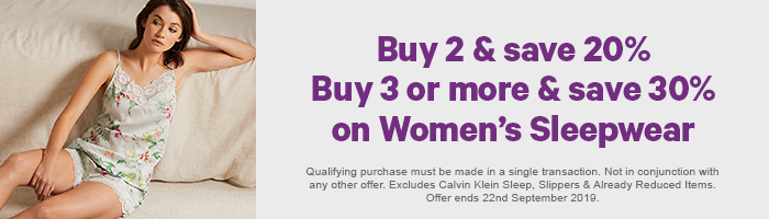 Buy 2 & Save 20% Buy 3 or more & Save 30% on Women's Sleepwear