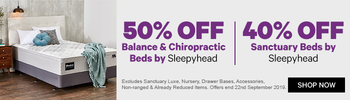 50% off Balance & Chiropractic Beds by Sleepyhead | 40% off Sanctuary Beds by Sleepyhead