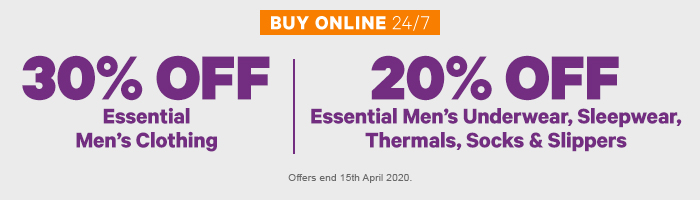 30% Off Essential Men's Clothing | 20% Off Essential Men's Underwear, Sleepwear, Thermals, Socks & Slippers