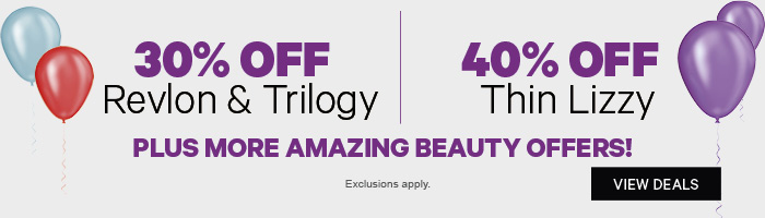 30% off Revlon & Trilogy|40% off Thin Lizzy