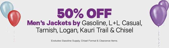 50% off Men's Jackets by Gasoline, L+L Casual, Tarnish, Logan, Kauri Trail & Chisel