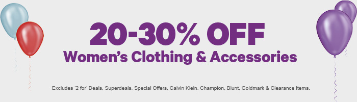 20-30% off Women's Clothing & Accessories