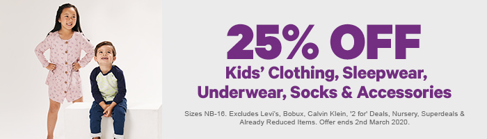 25% off Kids' Clothing, Sleepwear, Underwear, Socks & Accessories