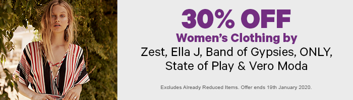 30% off Women's Clothing by Zest, Ella J, Band of Gypsies, ONLY, State of Play & Vero Moda