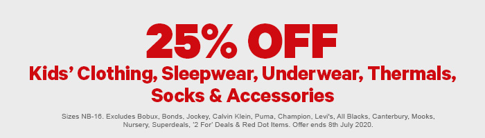 25% off Kids' Clothing, Sleepwear, Underwear, Thermals, Socks & Accessories