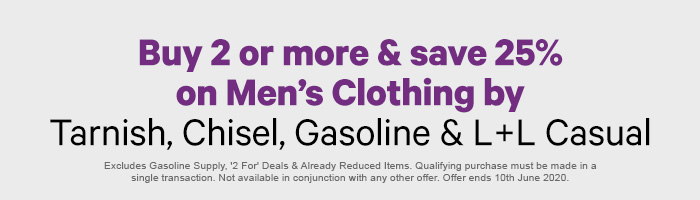 Buy 2 or more & save 25% on Men's Clothing by Tarnish, Chisel, Gasoline & L+L Casual