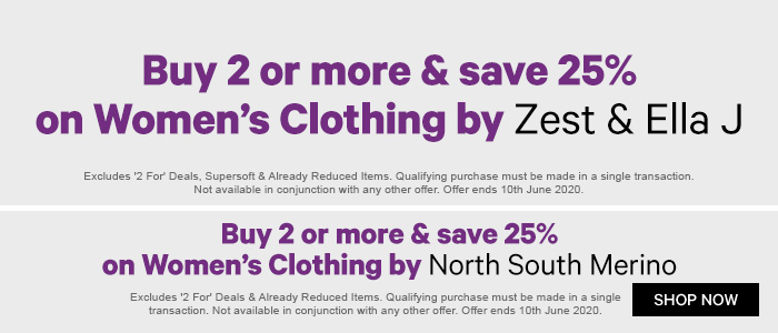 Buy 2 or more & save 25% on Women's Clothing by Zest & Ella J | Buy 2 or more & save 25% on Women's Clothing by North South Merino