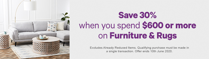 Save 30% when you spend $600 or more on Furniture & Rugs