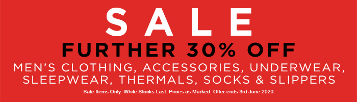 Further 30% Off Men's Clothing, Accessories, Underwear, Sleepwear, Thermals, Socks & Slippers
