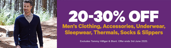 20-30% Off Men's Clothing, Accessories, Underwear, Sleepwear, Thermals, Socks & Slippers