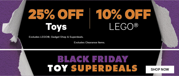 25% off Toys | 10% off LEGO® | Black Friday Toy Superdeals
