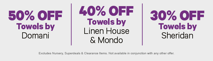 30% off Towels by Domani | 40% off Towels by Linen House & Mondo | 30% off Towels by Sheridan