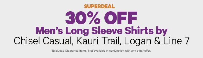 30% off Men's Long Sleeve Shirts by Chisel Casual, Kauri Trail, Logan & Line 7