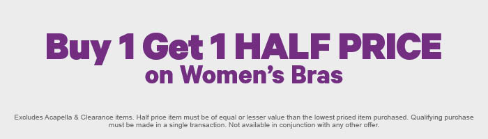 Buy 1 Get 1 HALF PRICE on Women's Bras