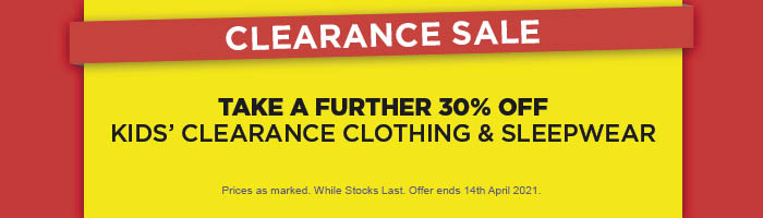 Take a Further 30% off Kids' Clearance Clothing & Sleepwear