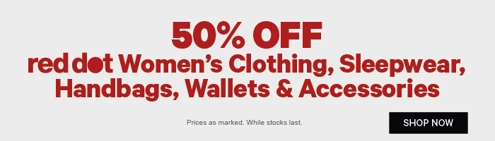 50% off Women's Red Dot Clothing, Sleepwear, Handbags, Wallets & Accessories