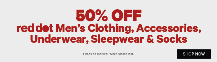 50% off Red Dot Men's Clothing, Accessories, Underwear, Sleepwear & Socks