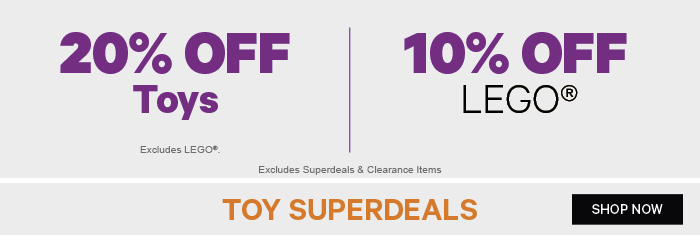 20% off Toys, 10% off Lego & Toy Superdeals