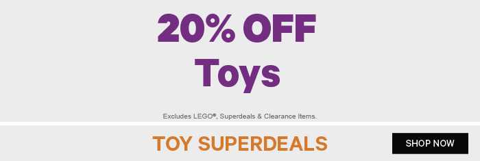 20% off Toys | Toy Superdeals