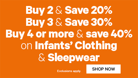 Buy 2 & Save 20% Buy 3 & Save 30% Buy 4 or more & save 40%  on Infants' Clothing